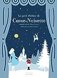 Le Petit Th'tre de Casse-Noisette -