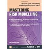 Mastering Risk Modelling: A Practical Guide to Modelling Uncertainty with Microsoft Excel (The Mastering Series)
