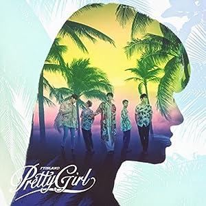 Pretty Girl[初回限定盤A]<CD+DVD>