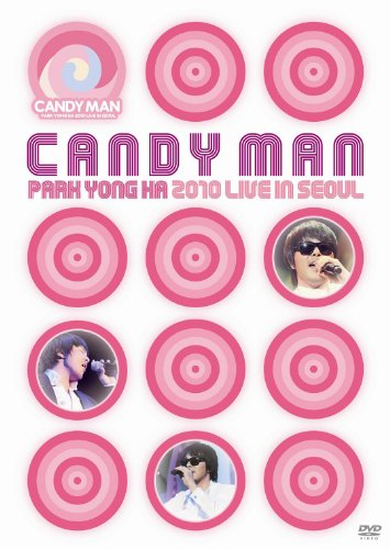 "PARK YONG HA 2010 LIVE IN SEOUL ""CANDY MAN"" [DVD]"