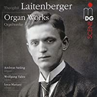 Laitenberger: Organ Works (2010-08-10)