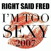 I'm Too Sexy 2007 (Soul Corporation Remix)