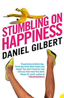 Stumbling on Happiness by [Gilbert, Daniel]