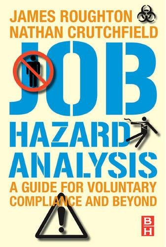 Download Job Hazard Analysis: A guide for voluntary compliance and beyond 0750683465
