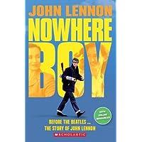 John Lennon: Nowhere Boy (Book & CD) (Scholastic Readers)