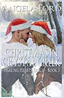 Christmas in Crystal Creek (The Healing Hearts Ranch Series)