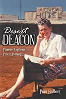Desert Deacon: Pioneer Anglican Priest Journey