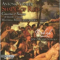 Shades of Red by REBEL Baroque Ensemble, Matthias Maute Antonio Vivaldi (2005-05-31)
