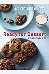 Ready for Dessert: My Best Recipes by David Lebovitz(2012-09-18) Paperback