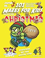 101 Mazes For Kids 2: SUPER KIDZ Book. Children - Ages 4-8 (US Edition). Cartoon Christmas evil elf with custom art interior. 101 Puzzles with solutions - Easy to Very Hard learning levels -Unique challenges and ultimate mazes book for fun activity time! (Superkidz - Christmas 101 Mazes for Kids)
