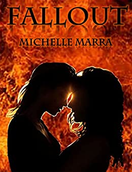 FALLOUT (A Hell Hath No Fury Thriller Book 1) by [Marra, Michelle]
