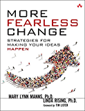 More Fearless Change: Strategies for Making Your Ideas Happen (English Edition)