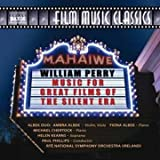 Music for Great Films of the Silent Era