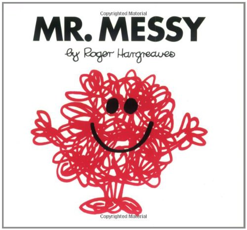 Mr. Messy (Mr. Men and Little ...