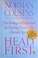 Head First: The Biology of Hope and the Healing Power of the Human Spirit [並行輸入品]
