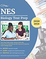 NES Biology Test Prep Study Guide: Review Book and Practice Test Questions for the National Evaluation Series Biology Exam