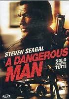 A Dangerous Man - Solo Contro Tutti [Italian Edition]
