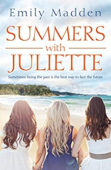 Summers With Juliette by [Madden, Emily]