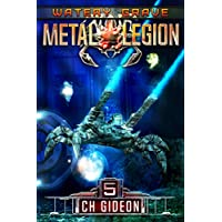 Watery Grave: A Military Science Fiction Space Opera (Metal Legion Book 5) (English Edition)