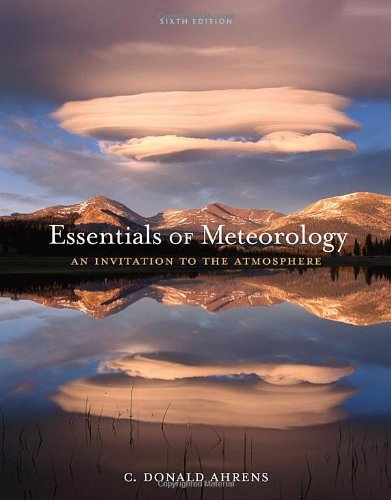 Download Essentials of Meteorology: An Invitation to the Atmosphere 0840049331