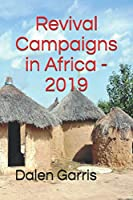 Revival Campaigns in Africa - 2019
