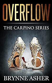 Overflow: The Carpino Series by [Asher, Brynne]
