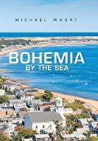 Bohemia by the Sea