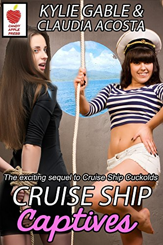 Cruise Ship Captives (Cruise Ship Cuckolds Book 2) (English Edition)