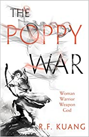 The Poppy War: The award-winning epic fantasy trilogy that combines the history of China with a gripping world