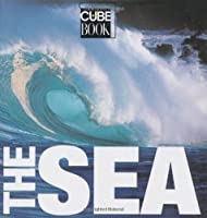 The Sea (Cube Books)