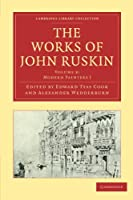 The Works of John Ruskin Volume 3: Modern Painters I (Cambridge Library Collection - Works of  John Ruskin)