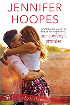 Her Cowboy's Promise (Fly Creek Book 1) by [Hoopes, Jennifer]