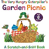 The Very Hungry Caterpillar's Garden Picnic: A Scratch-and-Sniff Book (The World of Eric Carle)
