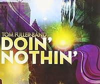 DOIN' NOTHIN