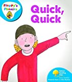 Oxford Reading Tree: Level 2a: Floppy's Phonics: Quick, Quick
