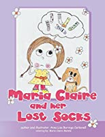 Maria Claire and Her Lost Socks
