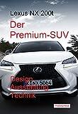 Lexus NX 200t: Der Premium-SUV (Automodelle) (German Edition)