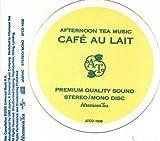 AFTERNOON TEA MUSIC CAFE AU LAIT