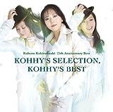 小比類巻かほる25周年アニバーサリーベスト kohhy's selection,kohhy's best