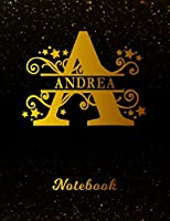 Andrea Notebook: Letter A Personalized First Name Personal Writing Notepad Journal   Black Gold Glitter Pattern Effect Cover   College Ruled Lined Paper for Journalists & Writers   Note Taking   Write about your Life & Interests