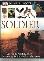 Soldier (Eyewitness Books)