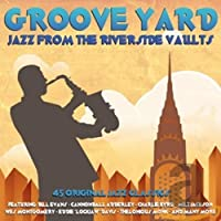 Groove Yard - Jazz From The Riverside Vaults [Import]