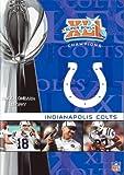 NFL スーパーボウルXLl: インディアナポリス・コルツ [DVD]