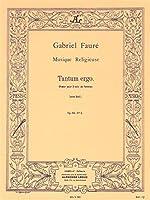 Gabriel Fauré: Tantum Ergo Pour Chœur De Femmes. For 合唱