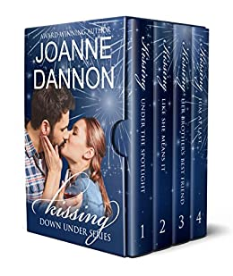 [Dannon, Joanne]のThe Kissing Down Under series – 4 Complete Romances: Would you take the chance if it meant forever? (English Edition)