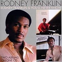 Rodney Franklin / You'll Never Know by Rodney Franklin (2011-02-01)