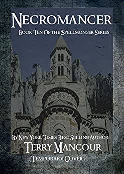 Necromancer: Book Ten Of The Spellmonger Series by [Mancour, Terry]
