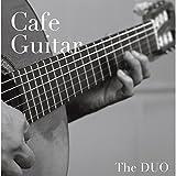 カフェ・ギター・・・究極のアコースティック・ギター・スタンダード