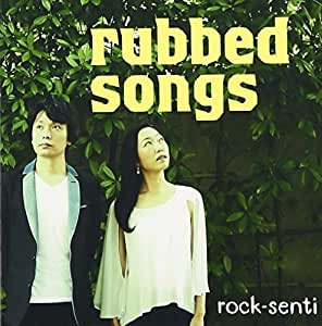 rubbed songs
