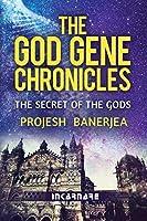 The God Gene Chronicles: The Secret of the Gods (Volume 1) [並行輸入品]